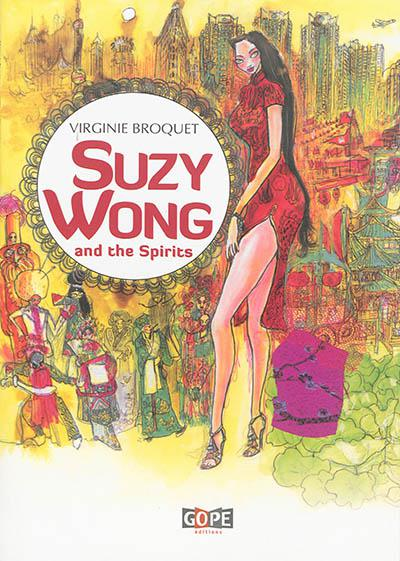 couverture du livre Suzy Wong and the spirits : graphic novel