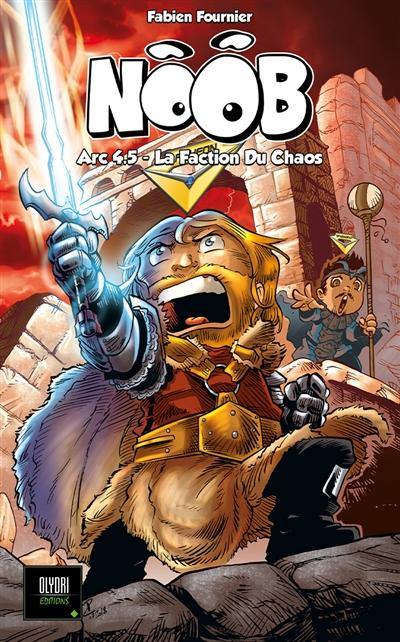couverture du livre Noob. Volume 4.5, Arc 4.5, la faction du chaos