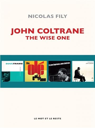 couverture du livre John Coltrane : the wise one
