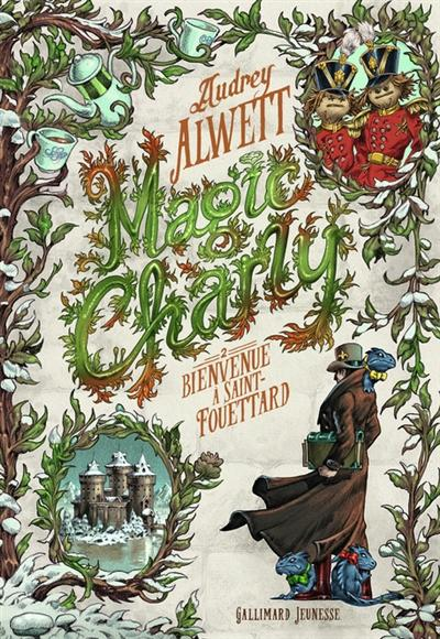 couverture du livre Magic Charly. Volume 2, Bienvenue à Saint-Fouettard